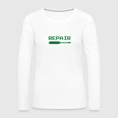 Repair repair - Women's Premium Long Sleeve T-Shirt
