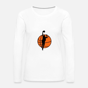 Basketball Player Basketball & Basketball Player  - Women's Premium Long Sleeve T-Shirt