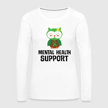 Mental Health Awareness Support Owl - Women's Premium Long Sleeve T-Shirt