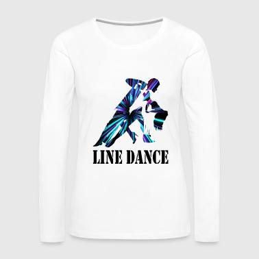 Line Dancing Line Dance - Women's Premium Long Sleeve T-Shirt
