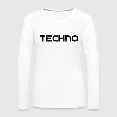 Techno techno - Women's Premium Long Sleeve T-Shirt
