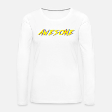 Neon Awesome Neon Retro Graphic - Women's Premium Long Sleeve T-Shirt