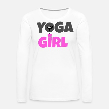Spiritualist Yoga Girl Girl that loves yoga - Women's Premium Long Sleeve T-Shirt
