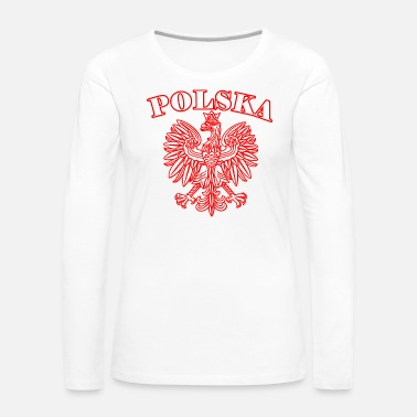 Polska Polska - Women's Premium Long Sleeve T-Shirt