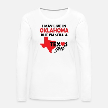 Texas texas girl - Women's Premium Long Sleeve T-Shirt