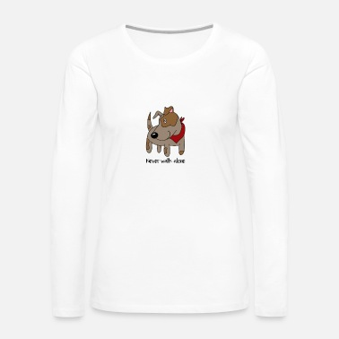 Paw Never Walk Alone Dog Dog-Walking Doggy Puppy Pup - Women's Premium Long Sleeve T-Shirt
