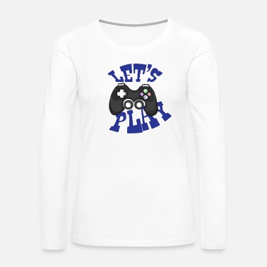 Over Game Play Gift Idea - Women's Premium Long Sleeve T-Shirt