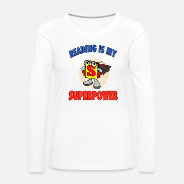 Library Reading Is My Superpower - Women's Premium Long Sleeve T-Shirt