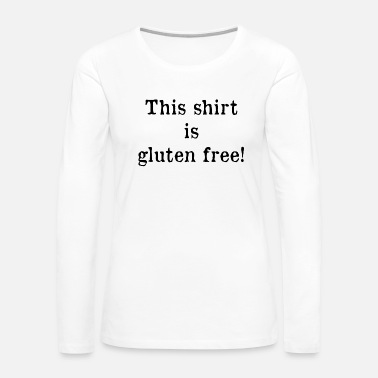 Freediving This shirt is gluten free (b) - Women's Premium Long Sleeve T-Shirt