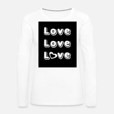 Lovely Love Love Love - Women's Premium Long Sleeve T-Shirt