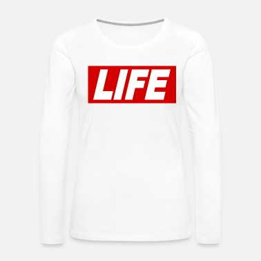Obey LIFE cool Quote Obey Sign gift idea - Women's Premium Long Sleeve T-Shirt