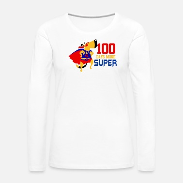 Grade 100 Days More Super Cute Elementary School Funny - Women's Premium Long Sleeve T-Shirt