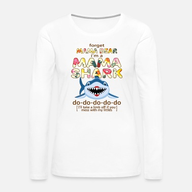 mama shark do do - Women's Premium Long Sleeve T-Shirt