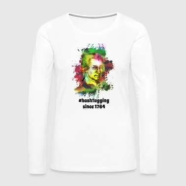 Beethoven Hashtagging Since 1764 | Sharp Classical Music - Women's Premium Long Sleeve T-Shirt