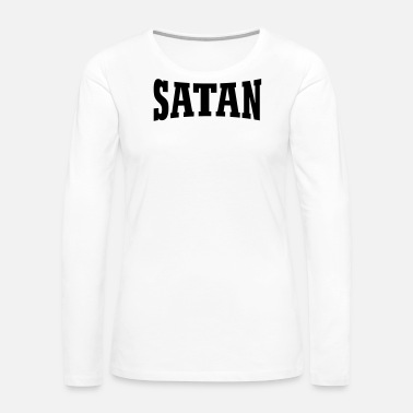 Satanic Satan - Women's Premium Long Sleeve T-Shirt