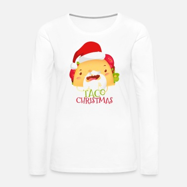 Dream Have a Very Merry Taco Santa Christmas - Women's Premium Long Sleeve T-Shirt