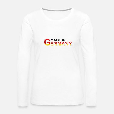 Made In Germany Made in Germany - Women's Premium Long Sleeve T-Shirt