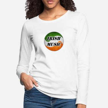 Irish Music irish music - Women's Premium Longsleeve Shirt