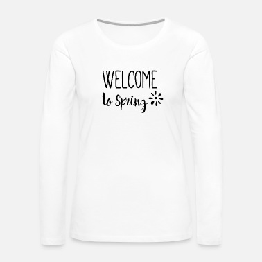 Springfield Welcome to Spring - Women's Premium Long Sleeve T-Shirt