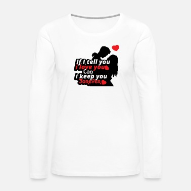 Sex Sayings Love relationship Valentines day gift Couple - Women's Premium Long Sleeve T-Shirt
