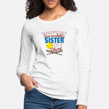 Softball Brother Softball Player Sister or Brother Gift - Women's Premium Longsleeve Shirt