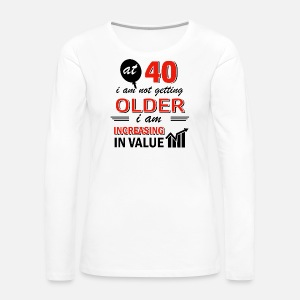 gifts for her source funny 40 year old gifts by spreadshirt women