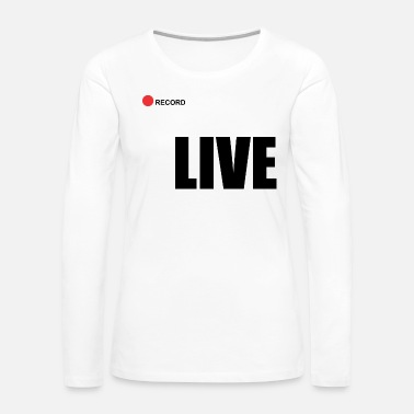 Record Champion Live record - Women's Premium Long Sleeve T-Shirt