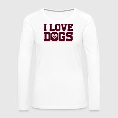 Nail Dog - I Love Dogs - Women's Premium Long Sleeve T-Shirt