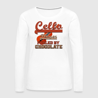 Concert Cellist - Cello Player Fueled By Chocolate - Women's Premium Long Sleeve T-Shirt