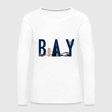Bay Area Landmarks - Women's Premium Long Sleeve T-Shirt