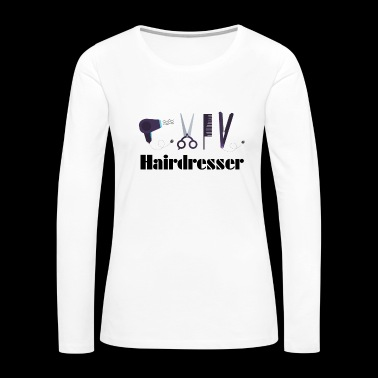 Hairdresser - Women's Premium Long Sleeve T-Shirt