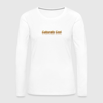Culturally Cool Gear - Women's Premium Long Sleeve T-Shirt