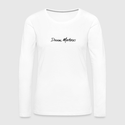 dream machine - Women's Premium Long Sleeve T-Shirt