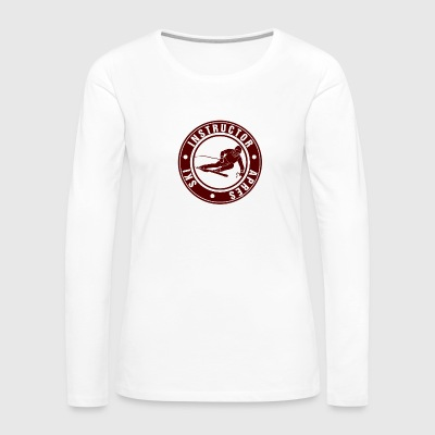 Ski Instructor - Women's Premium Long Sleeve T-Shirt