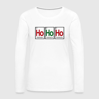 Ho Ho Ho (Periodic Table) - Women's Premium Long Sleeve T-Shirt