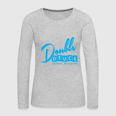 Double Duece - Women's Premium Long Sleeve T-Shirt
