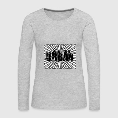 Urban - Women's Premium Long Sleeve T-Shirt