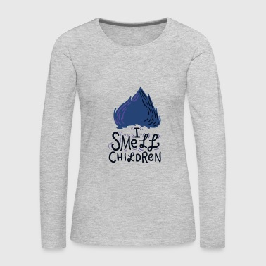 I Smell Children Blue/Black - Women's Premium Long Sleeve T-Shirt