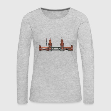 Oberbaum Bridge Berlin - Women's Premium Long Sleeve T-Shirt