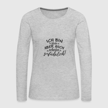 funny quote - Women's Premium Long Sleeve T-Shirt