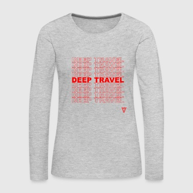 DEEP TRAVEL - Women's Premium Long Sleeve T-Shirt