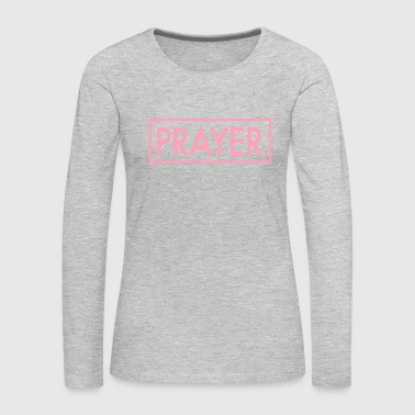 PRAYER - Women's Premium Long Sleeve T-Shirt