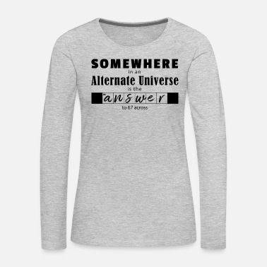 Puzzle SOMEWHERE in an alternate universe - Women's Premium Long Sleeve T-Shirt