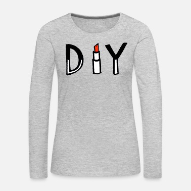 Diy DIY - Women's Premium Long Sleeve T-Shirt