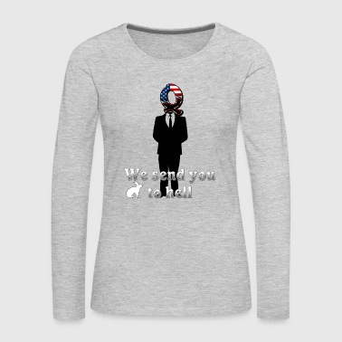 Sex We send you to hell - Women's Premium Long Sleeve T-Shirt