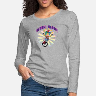 Alaaf Alaaf Alaaf clown on unicycle to carnival - Women's Premium Longsleeve Shirt