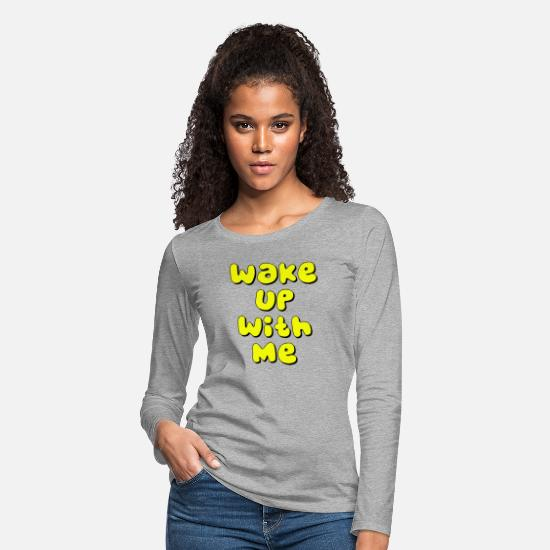 Highheels Long-Sleeve Shirts - wake up with me - Women's Premium Longsleeve Shirt heather gray
