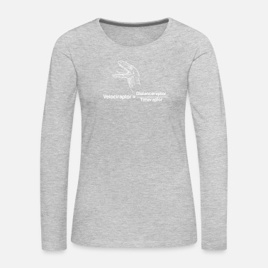 Best Friends Velociraptor dinosaur physics funny gift - Women's Premium Long Sleeve T-Shirt