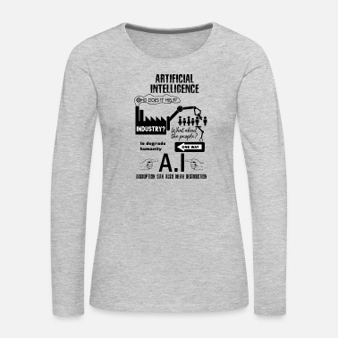 Destruction Artificial intelligence - Women's Premium Long Sleeve T-Shirt