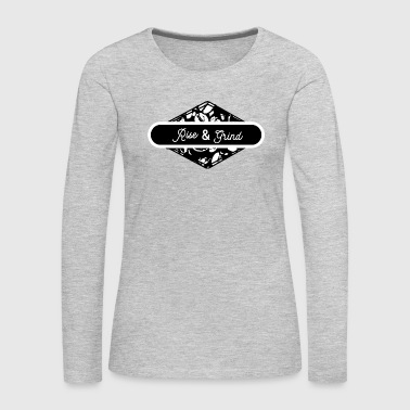 Rise and Grind - Women's Premium Long Sleeve T-Shirt